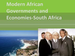 Modern African Governments and Economies-South Africa