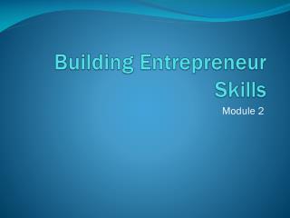 Building Entrepreneur Skills