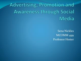 Advertising , Promotion and Awareness through Social Media