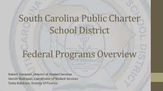 South Carolina Public Charter School District  Federal Programs Overview