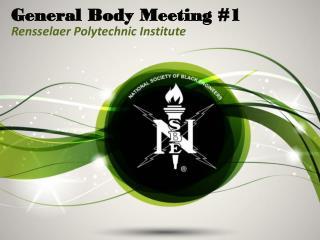 General Body Meeting #1