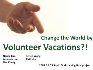 Volunteer Vacations?!