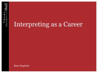 Interpreting as a Career
