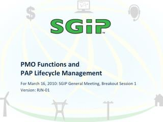 PMO Functions and  PAP Lifecycle Management