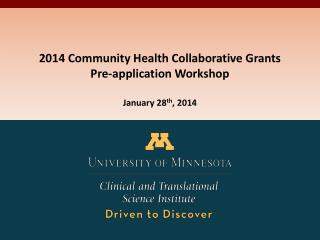 2014 Community Health Collaborative Grants  Pre-application Workshop January 28 th , 2014
