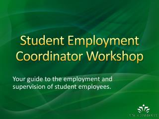 Student Employment Coordinator Workshop
