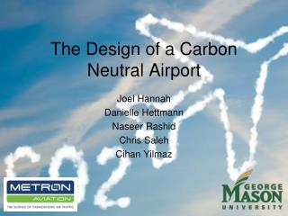 The Design of a Carbon Neutral Airport