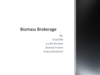 Biomass Brokerage
