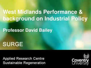 West Midlands Performance & background on Industrial Policy
