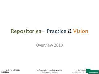 Repositories  –  Practice  &  Vision