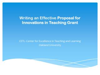 Writing an  Effective  Proposal  for  Innovations in Teaching Grant