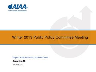 Winter 2013 Public Policy Committee Meeting
