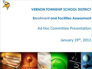 Ad Hoc Committee Presentation January 19 th , 2012