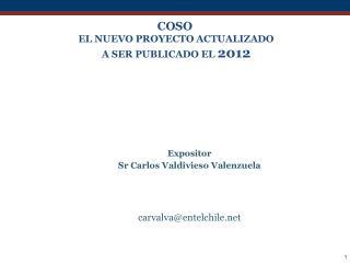 COSO  EL NUEVO PROYECTO ACTUALIZADO  A SER PUBLICADO EL  2012