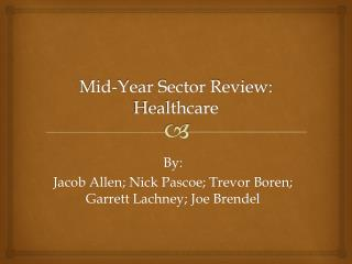 Mid-Year Sector Review: Healthcare