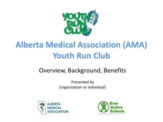 Alberta Medical Association (AMA) Youth Run Club