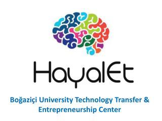 Boğaziçi  University  Technology  Transfer &  Entrepreneurship Center