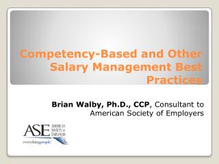 Competency-Based and Other Salary Management Best  Practices