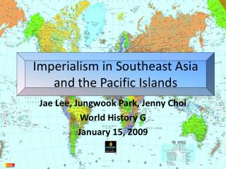Imperialism in Southeast Asia and the Pacific Islands