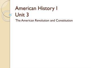 American History I Unit 3