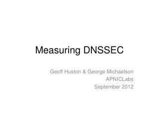 Measuring DNSSEC
