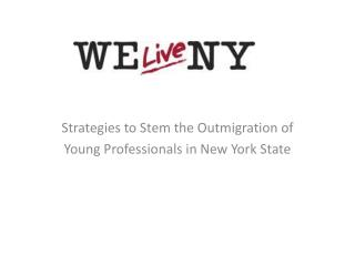 Strategies to Stem the Outmigration of Young Professionals in New York State