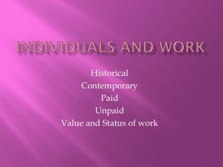 INDIVIDUALS AND WORK