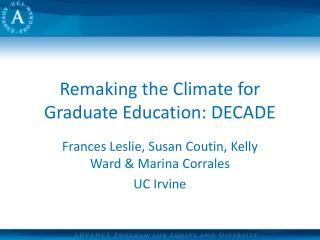 Remaking the Climate for Graduate Education: DECADE