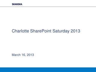 Charlotte SharePoint Saturday 2013