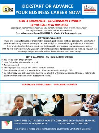 CERT 3 GUARANTEE - GOVERNMENT FUNDED  CERTIFICATE  III  IN BUSINESS