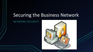 Securing the Business Network