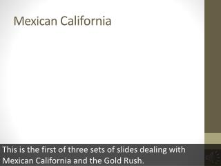 Mexican  California