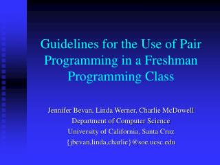 guidelines for the use of pair programming in a freshman programming class