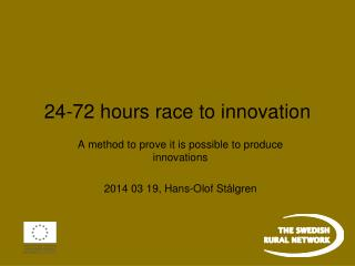 24-72  hours  race  to  innovation