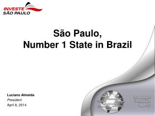 São Paulo, Number 1 State in Brazil