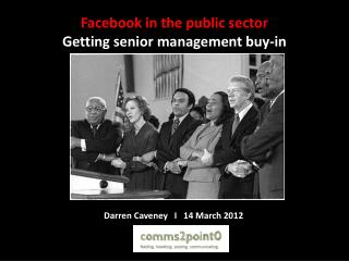 Facebook in the public sector Getting senior management buy-in