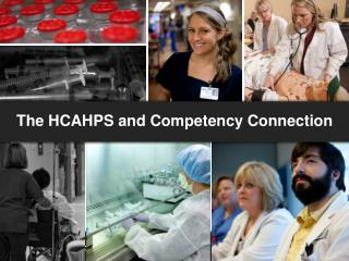 The HCAHPS and Competency Connection