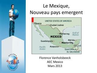 Le  Mexique ,  Nouveau pays emergent