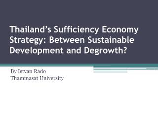 Thailand's Sufficiency Economy Strategy: Between Sustainable Development and  Degrowth ?