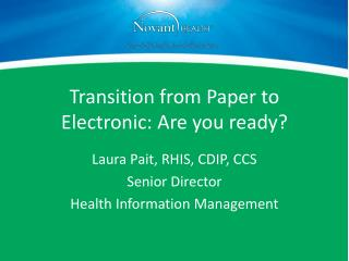Transition from Paper to Electronic: Are you ready?