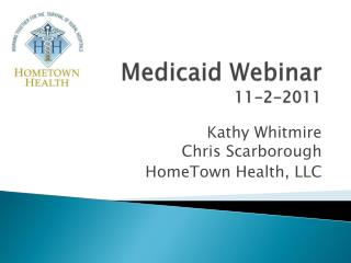 Medicaid Webinar 11-2-2011