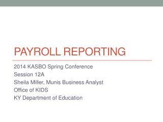 PAYROLL  REPORTING