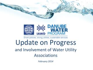 Update on Progress and Involvement of Water Utility Associations