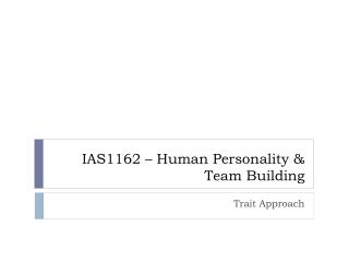 IAS1162 – Human Personality & Team Building