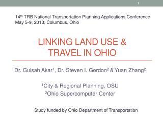Linking Land Use &  Travel  in Ohio
