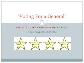"""Voting For a General"""