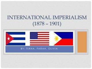 International Imperialism (1878 – 1901)
