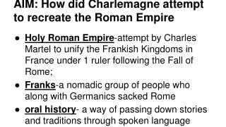 AIM: How did Charlemagne attempt to recreate the Roman Empire