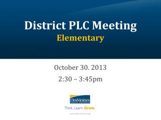 District PLC Meeting Elementary