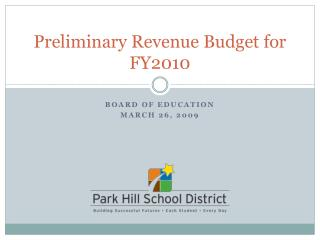 Preliminary Revenue Budget for FY2010